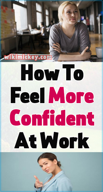 How To Feel More Confident At Work 2