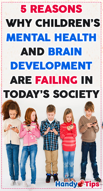 5 Reasons Why Children's Mental Health and Brain Development Are Failing in Today's Society 2