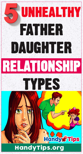 5 Unhealthy Father-Daughter Relationship Types 2
