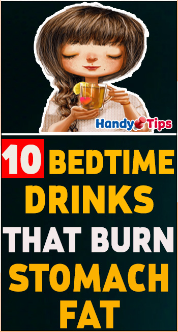 10 Bedtime Drinks That Burn Stomach Fat 1