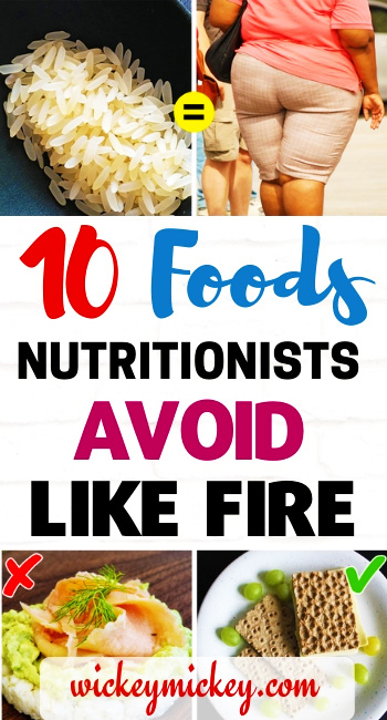 10 Foods Nutritionists Avoid Like Fire 12
