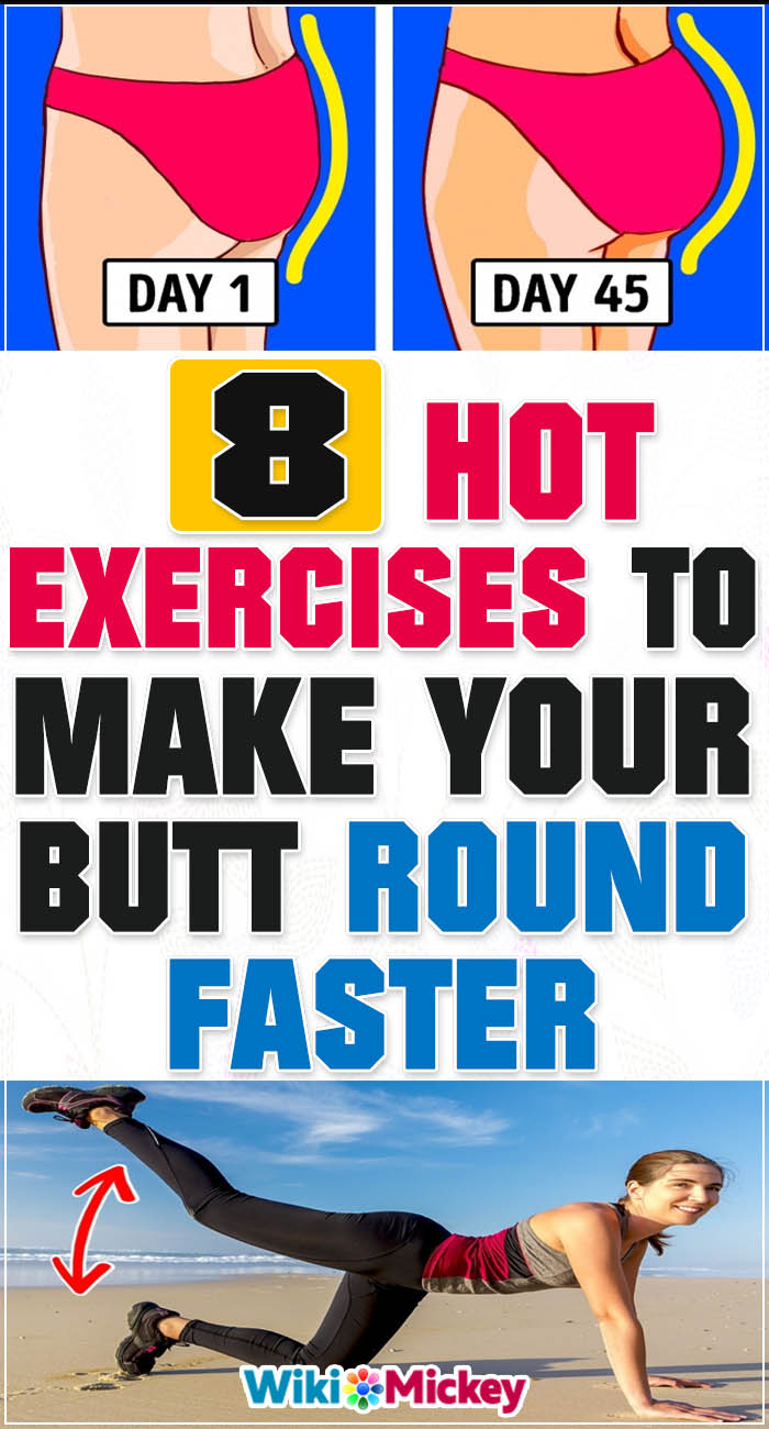 8 Easy Exercises to Make Your Butt Round Faster 1