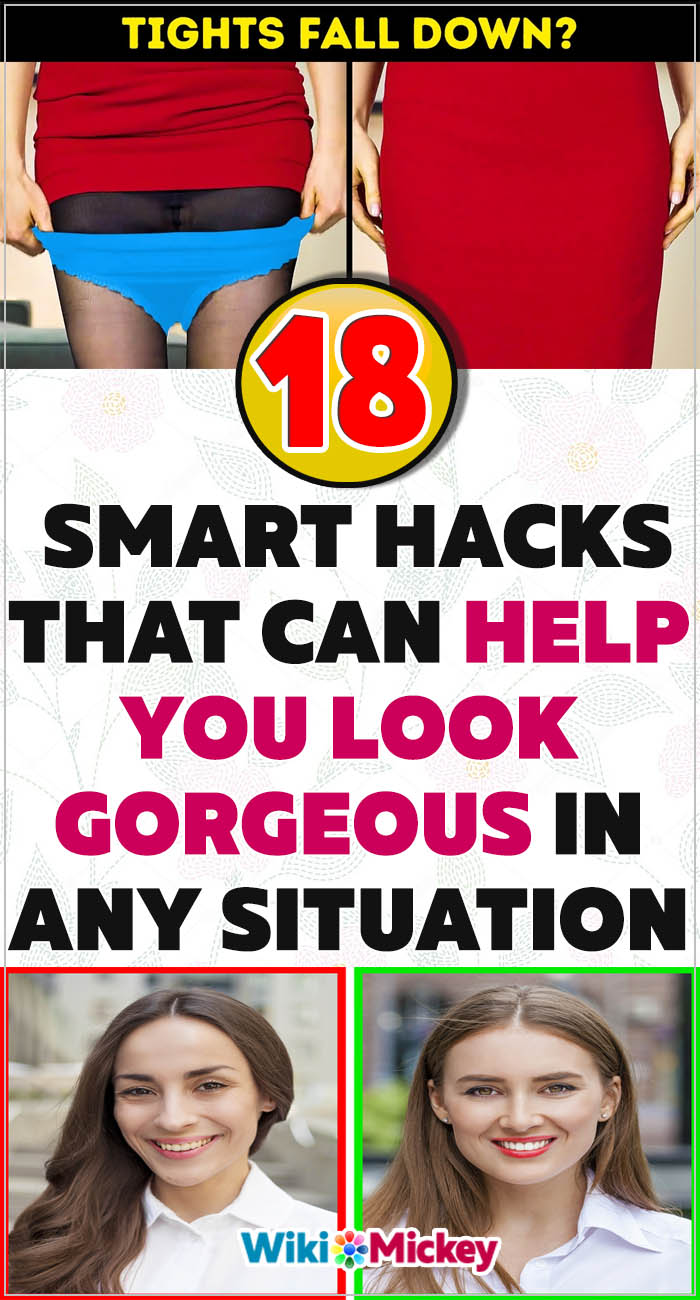 18 Smart hacks that can help you look gorgeous in any situation 10