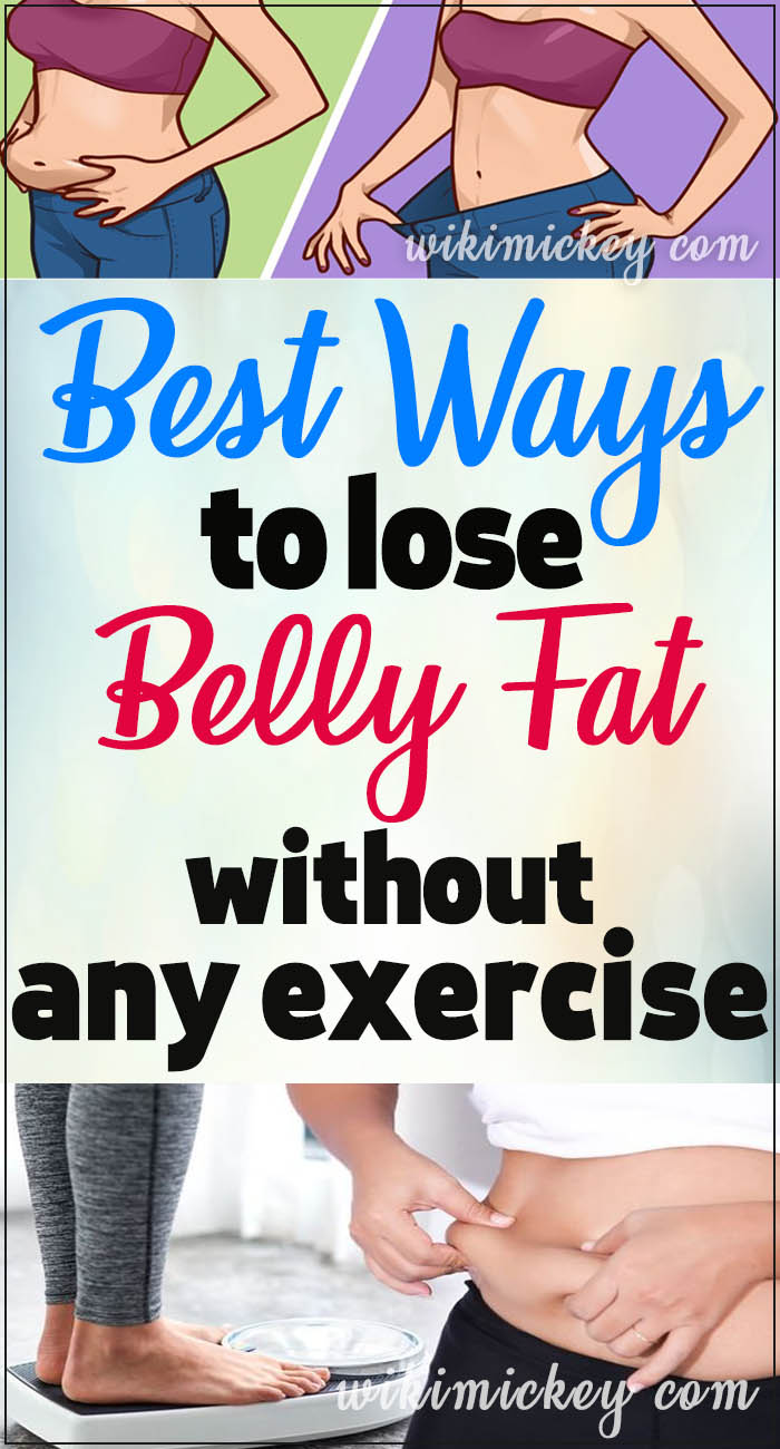 16 Best Ways To Lose Belly Fat Without Any Exercise 19