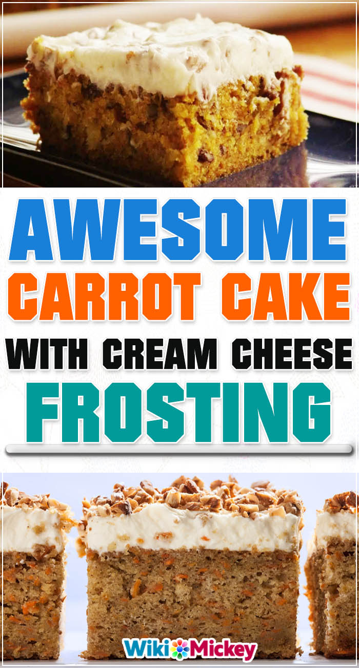 Awesome Carrot Cake with Cream Cheese Frosting 3