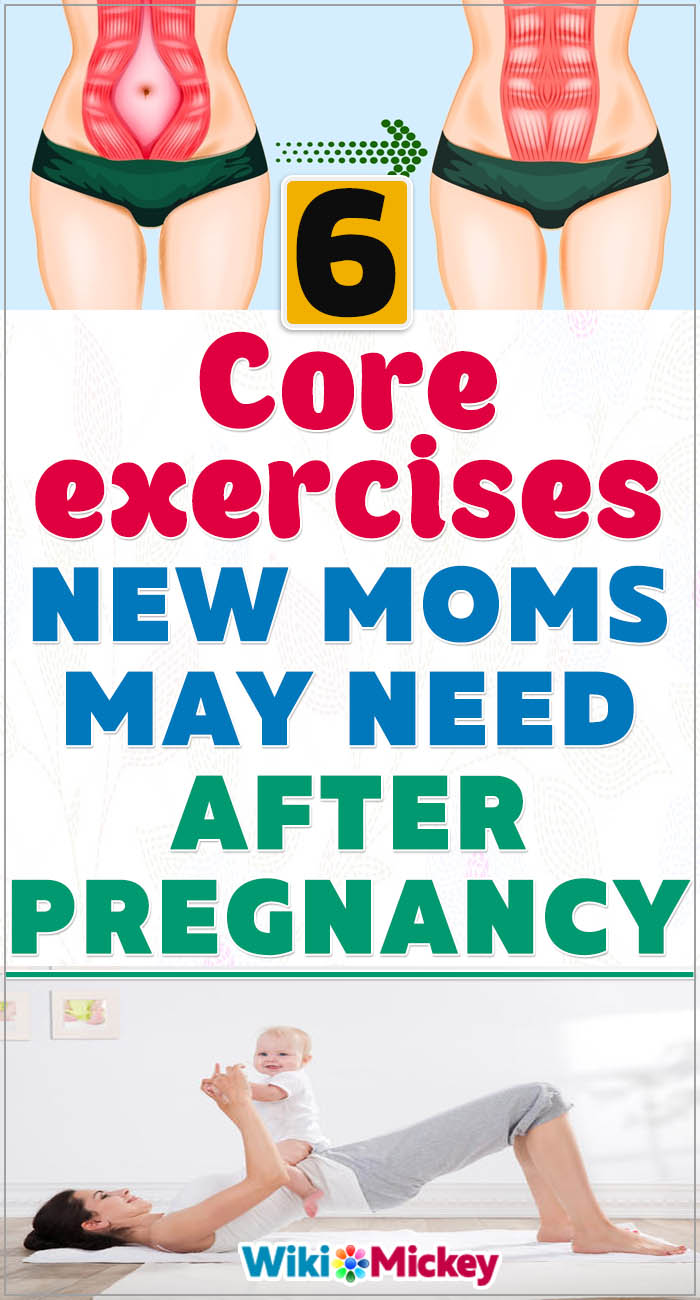 6 Core exercises new moms may need after pregnancy 9