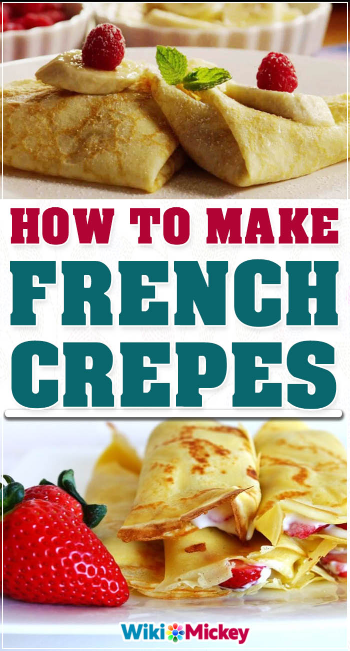 How To Make French Crepes Social Useful Stuff Handy Tips