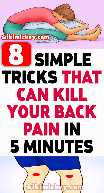 8 Simple Tricks That Can Kill Your Back Pain in 5 Minutes 11