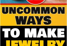 12 Uncommon Ways to Make Jewelry! 2