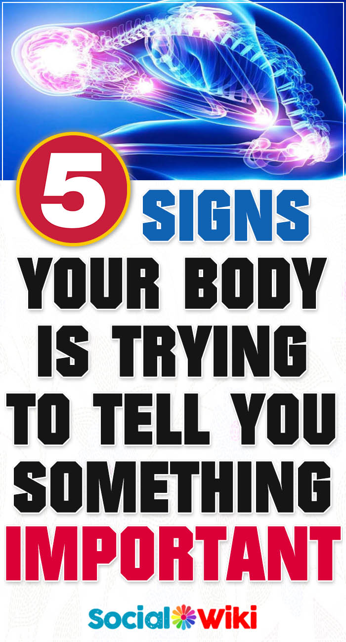 5 signs your body is trying to tell you something important 2