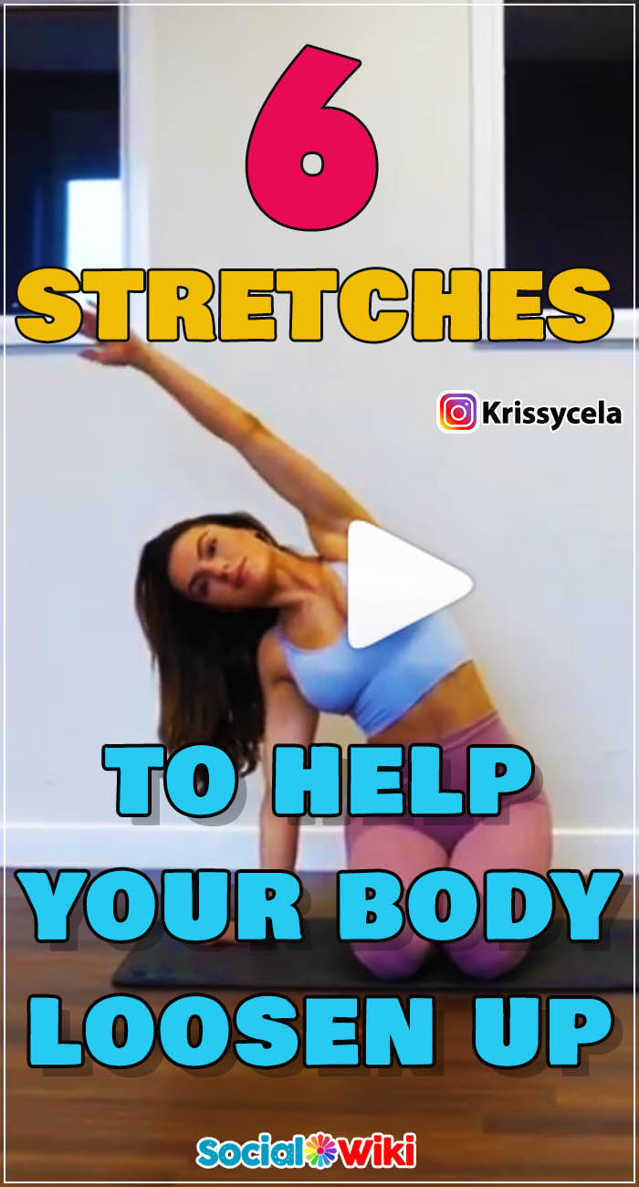 6 Stretches to help your body loosen up 2