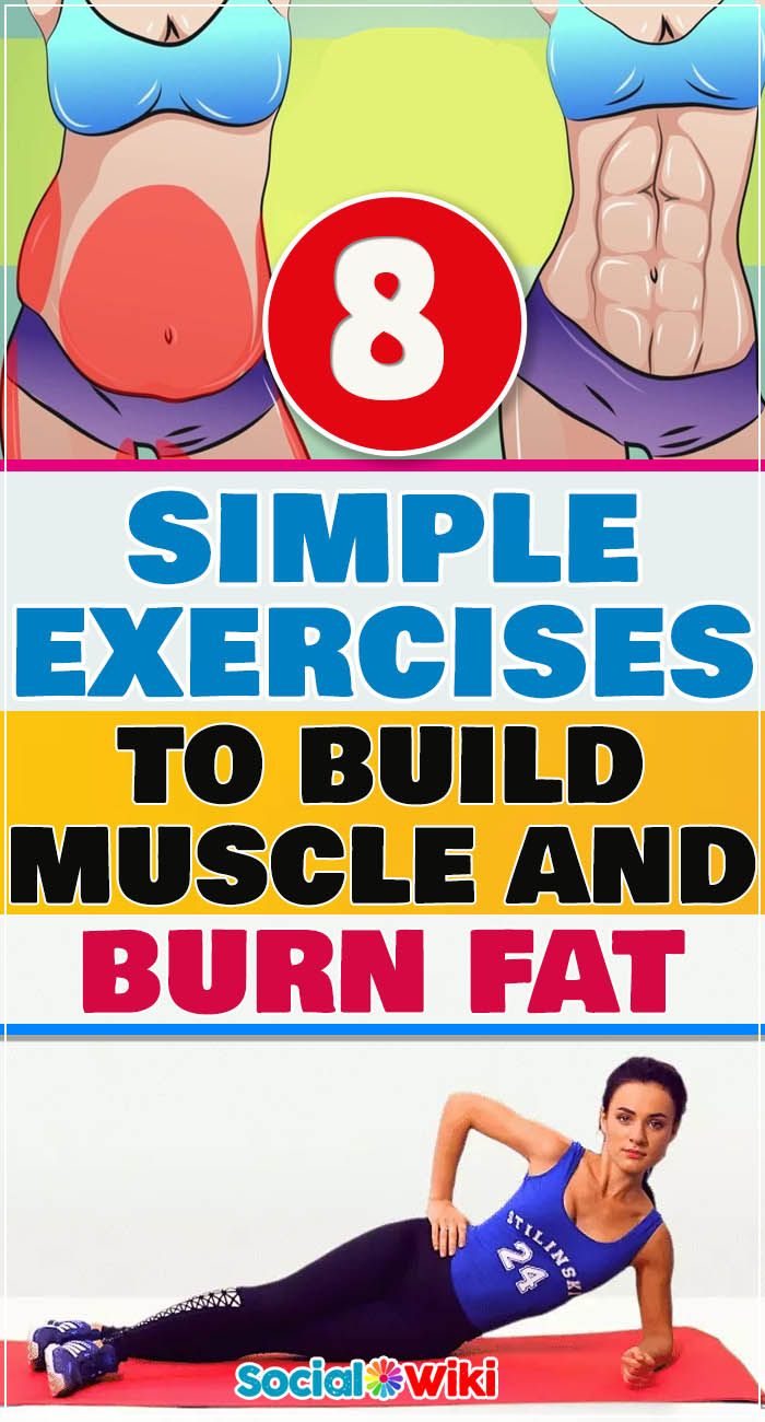 8 Simple Exercises to Build Muscle and Burn Fat 2