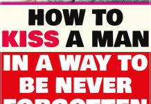 How to Kiss a Man in a Way to Be Never Forgotten 1