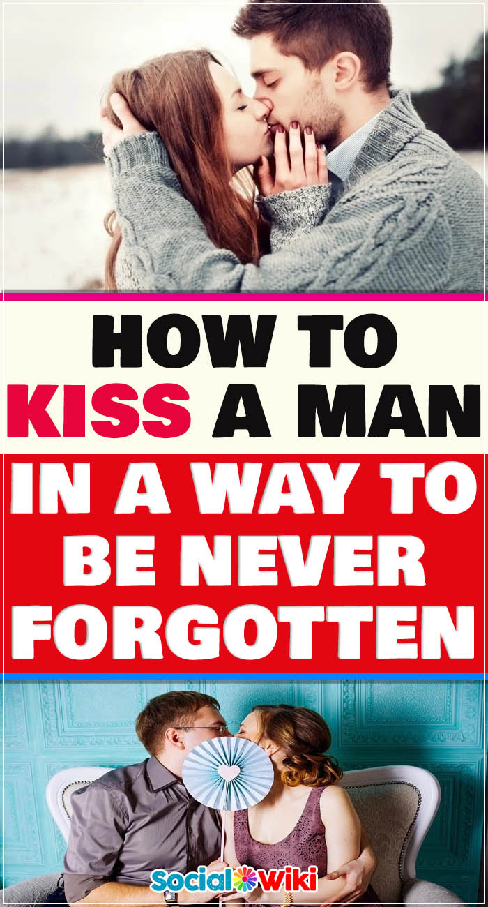How to kiss a boy properly