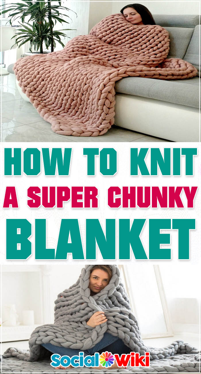 How to Knit a Super Chunky Blanket 2