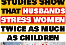 Studies Show That Husbands Stress Women Twice As Much As Children 2