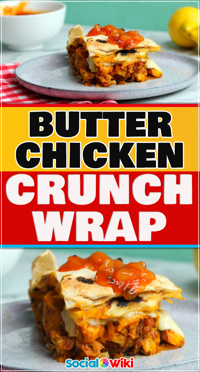 Butter Chicken & Onion Bhaji Crunch Wrap 2