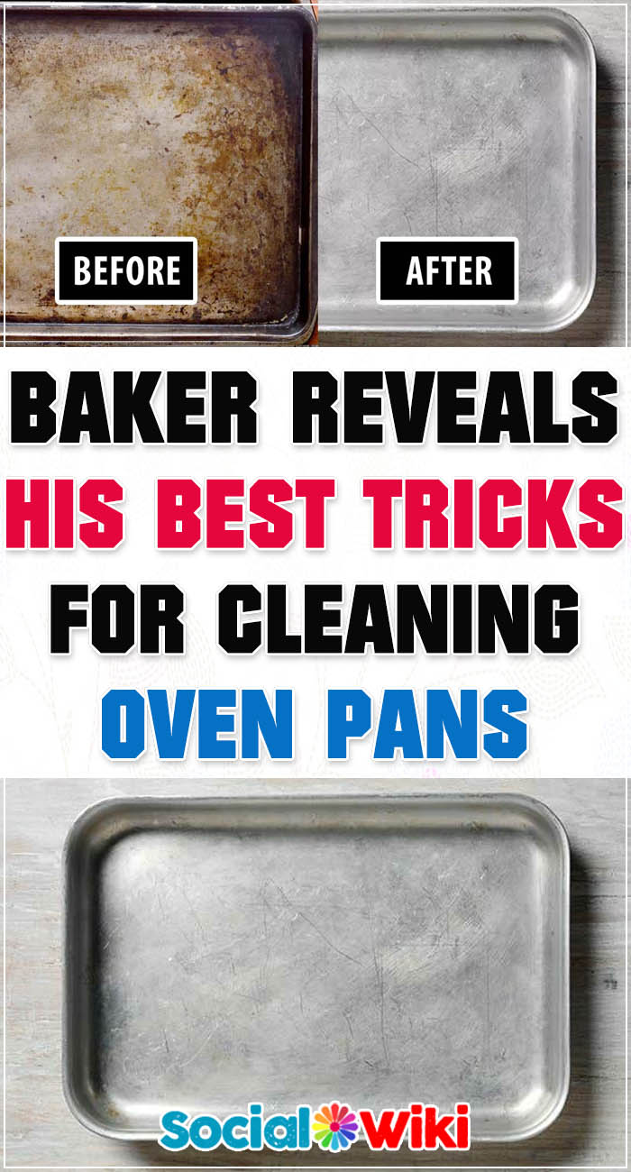 Baker reveals his best tricks for cleaning oven pans 2