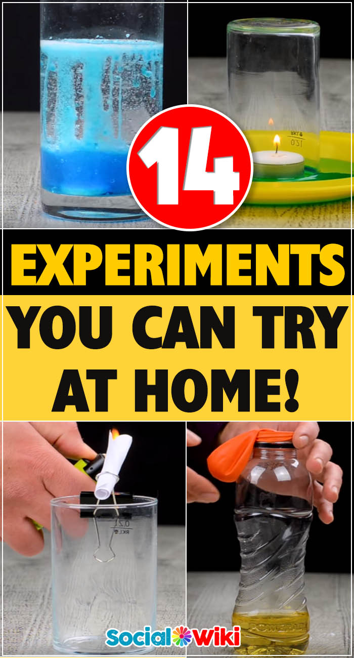 14 Experiments you can try at home! 2