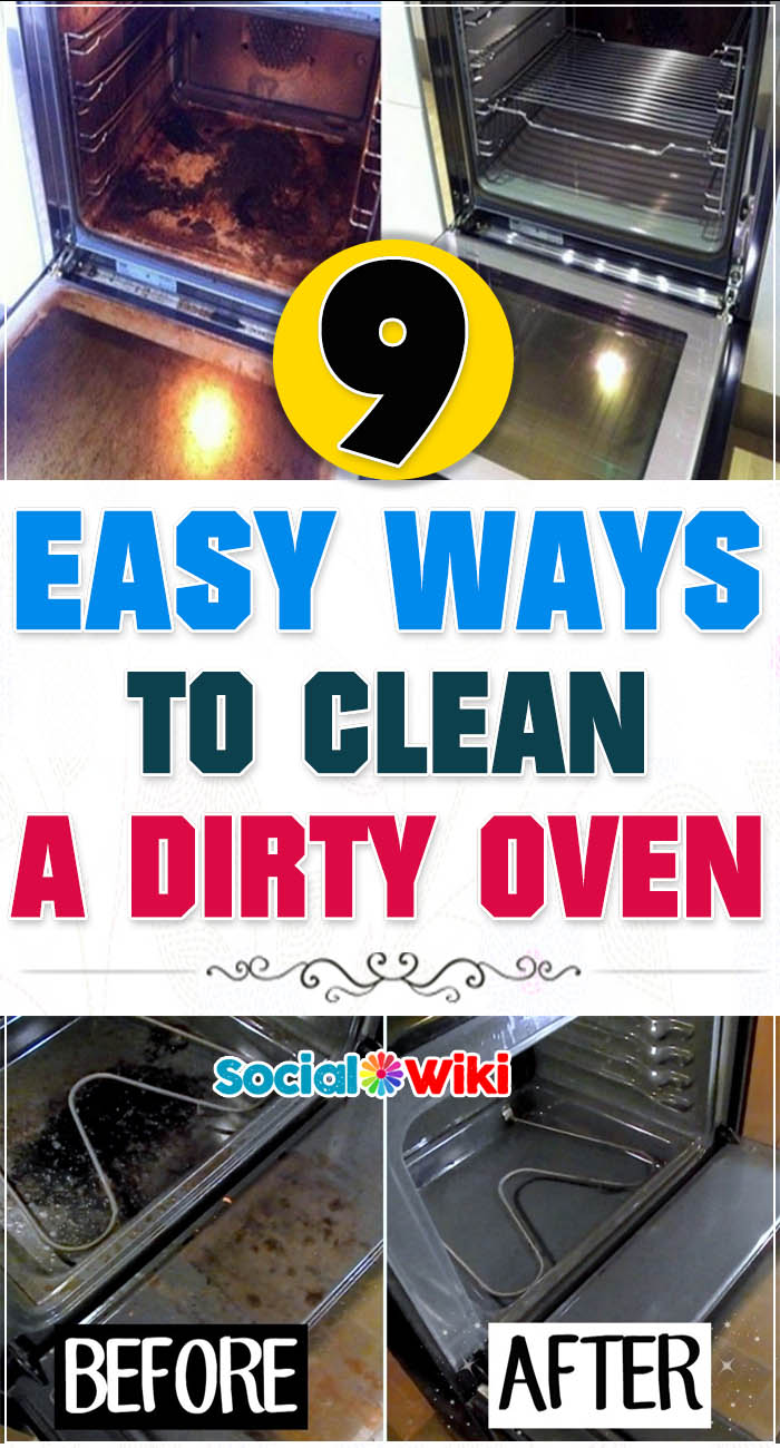 9 easy ways to clean a dirty oven 3