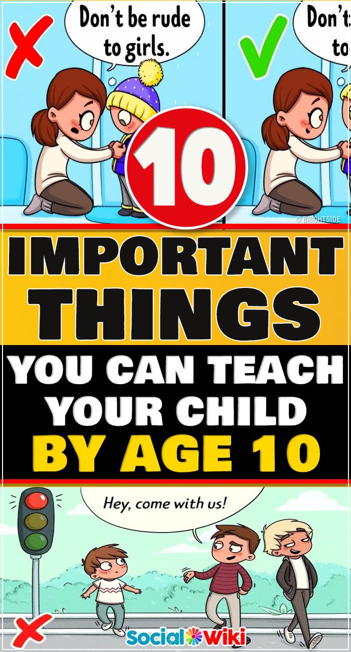 10 Important Things You Can Teach Your Child by Age 10 2