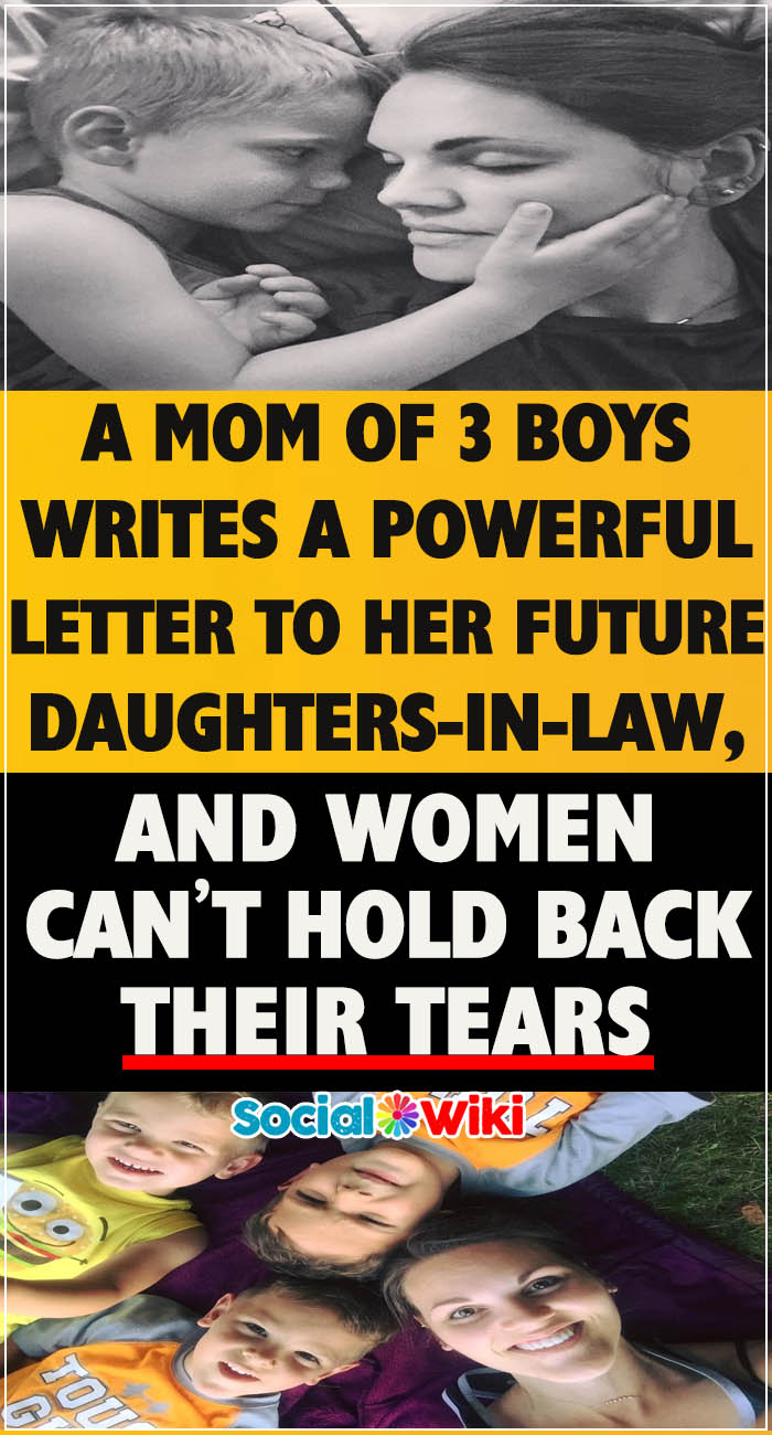 Letter of A Mom of 3 Boys to Her Future Daughters-in-Law 7