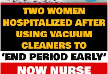 "Two women hospitalized after using vacuum cleaners to ""end period early"" 1"