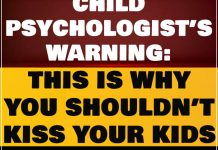 Child psychologist's warning: This is why you shouldn't kiss your kids on the mouth 3